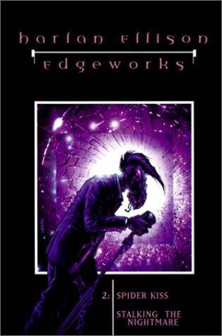 Spider Kiss / Stalking the Nightmare (Edgeworks, #2)