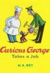 Curious George Takes a Job Pdf Book