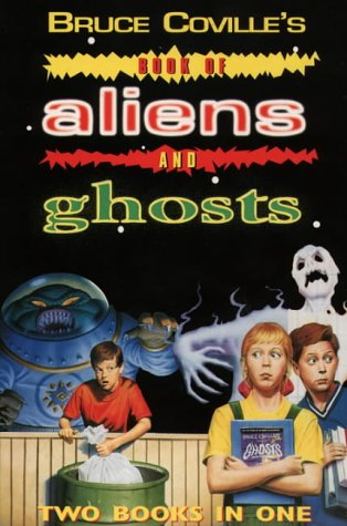 Bruce Coville's Book Of Aliens And Ghosts