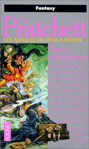Trois Soeurcières (Les Annales du Disque-monde, #6)