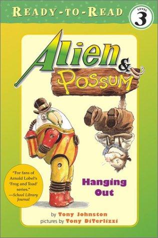 Alien & Possum: Hanging Out