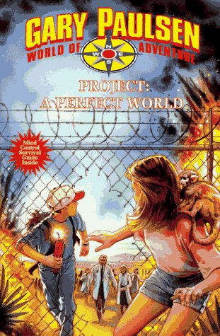 Project: A Perfect World (World of Adventure, #9)