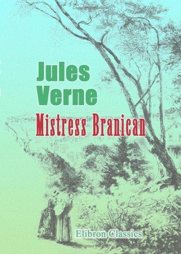 Mistress Branican (Extraordinary Voyages, #36)