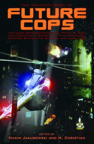 The Mammoth Book of Future Cops