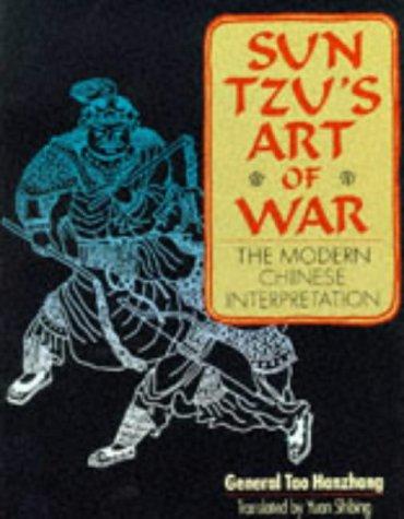 Sun Tzu's Art of War: The Modern Chinese Interpretation