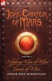 A Fighting Man of Mars / Swords of Mars (Barsoom #7-8)