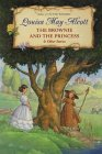 The Brownie and the Princess  Other Stories