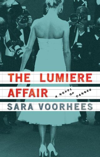 The Lumiere Affair: A Novel of Cannes