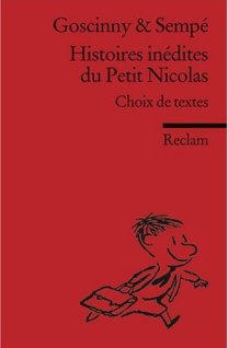 Histoires inédites du Petit Nicolas: Choix de textes
