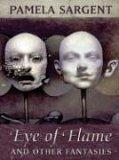 Eye of Flame: Fantasies