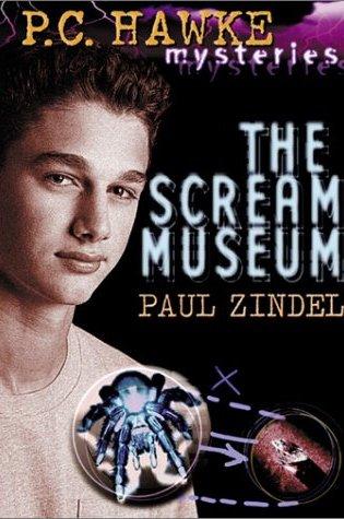 The Scream Museum (P.C. Hawke Mysteries, #1) PDF Book by Paul Zindel PDF ePub