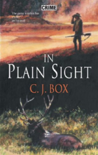 In Plain Sight (Joe Pickett, #6)