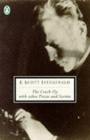 The Stories of F. Scott Fitzgerald 2: The Crack-up with Other Bits & Pieces