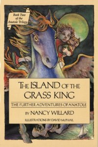 The Island of the Grass King  The Further Adventures of Anatole by     926924