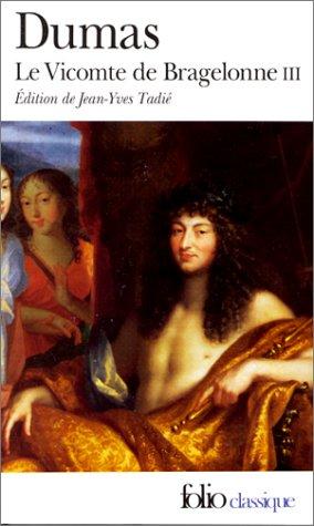 Le Vicomte de Bragelonne III