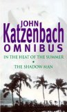 In the Heat of the Summer / The Shadow Man