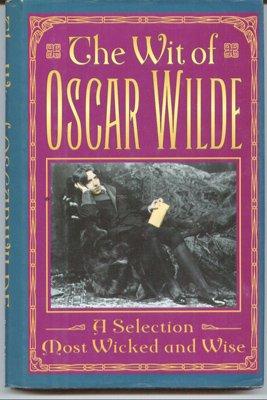 The Wit Of Oscar Wilde