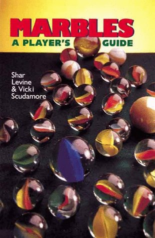 Marbles: A Player's Guide