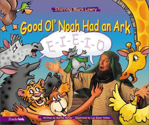 Good Ol' Noah Had an Ark: E-I-E-I-O!
