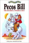 Pecos Bill, The Roughest, Toughest Best