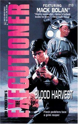 Blood Harvest (Mack Bolan The Executioner, #213)