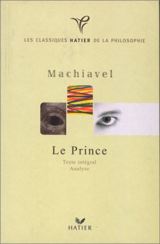 Le Prince : Texte intégral, analyse