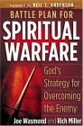 Battle Plan for Spiritual Warfare: God's Strategy for Overcoming the Enemy