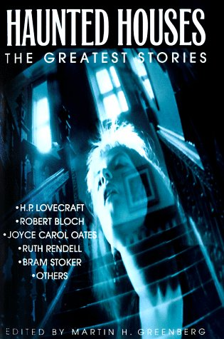 Haunted Houses: The Greatest Stories
