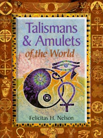 Talismans & Amulets of the World