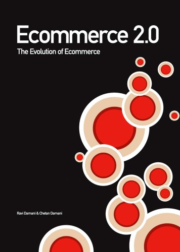 Ecommerce 2.0: The Evolution Of Ecommerce