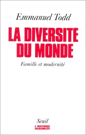 La Diversité Du Monde: Structures Familiales Et Modernité