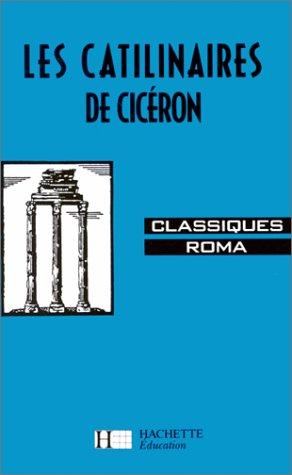 Classiques Roma, Cicéron : les Catilinaires