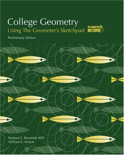 College Geometry Using The Geometer's Sketchpad®