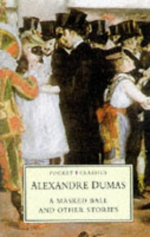 A Masked Ball and Other Stories (Pocket Classics