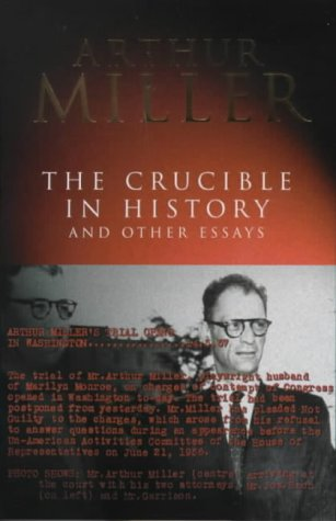 The Crucible in History and Other Essays