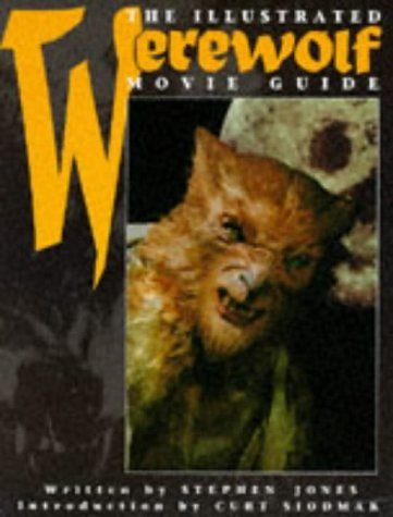The Illustrated Werewolf Movie Guide