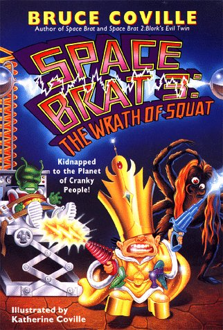 The Wrath of Squat (Space Brat, #3)