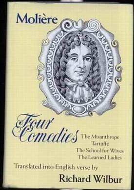 Four Comedies: The Misanthrope, Tartuffe, The Learned Ladies, The School for Wives