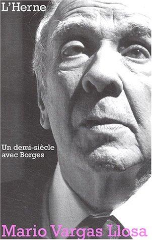 Un Demi Siècle Avec Borges
