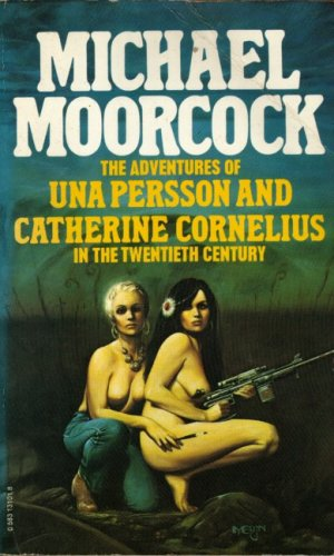 The Adventures of Una Persson & Catherine Cornelius in the 20th Century