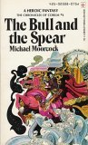 The Bull and the Spear (Corum, #4)