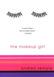The Make-Up Girl Book by Andrea Semple