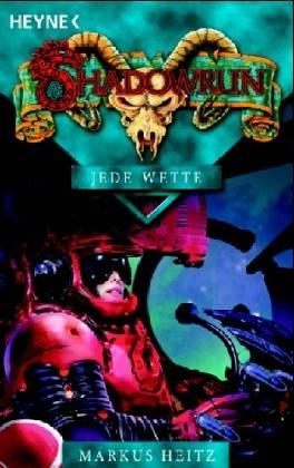 Jede Wette (Shadowrun, #55)