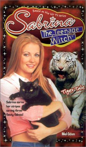 Tiger Tale (Sabrina the Teenage Witch, #41)