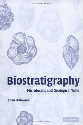 Biostratigraphy: Microfossils And Geological Time