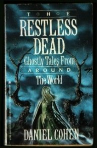 Restless Dead: Ghostly Tales from Around the World