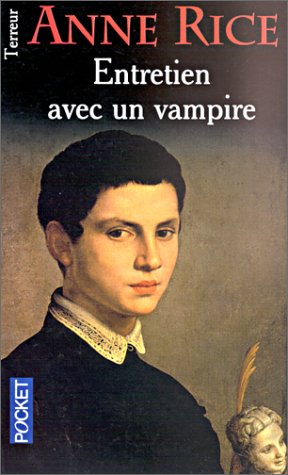 Entretien avec un vampire (Chroniques des vampires, tome 1)