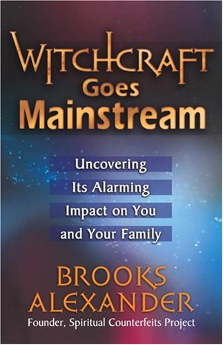 Witchcraft Goes Mainstream: Uncovering Its Alarming Impact on You and Your Family