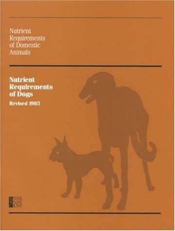 Nutrient Requirements of Dogs