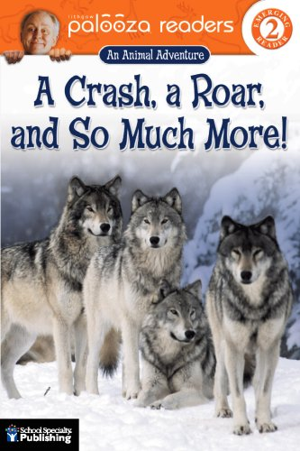 A Crash, a Roar, and So Much More!